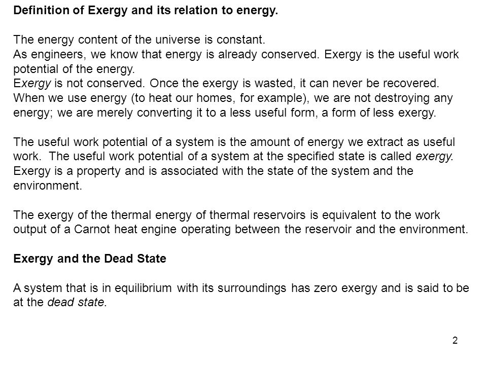 Definition of Exergy and its relation to energy.