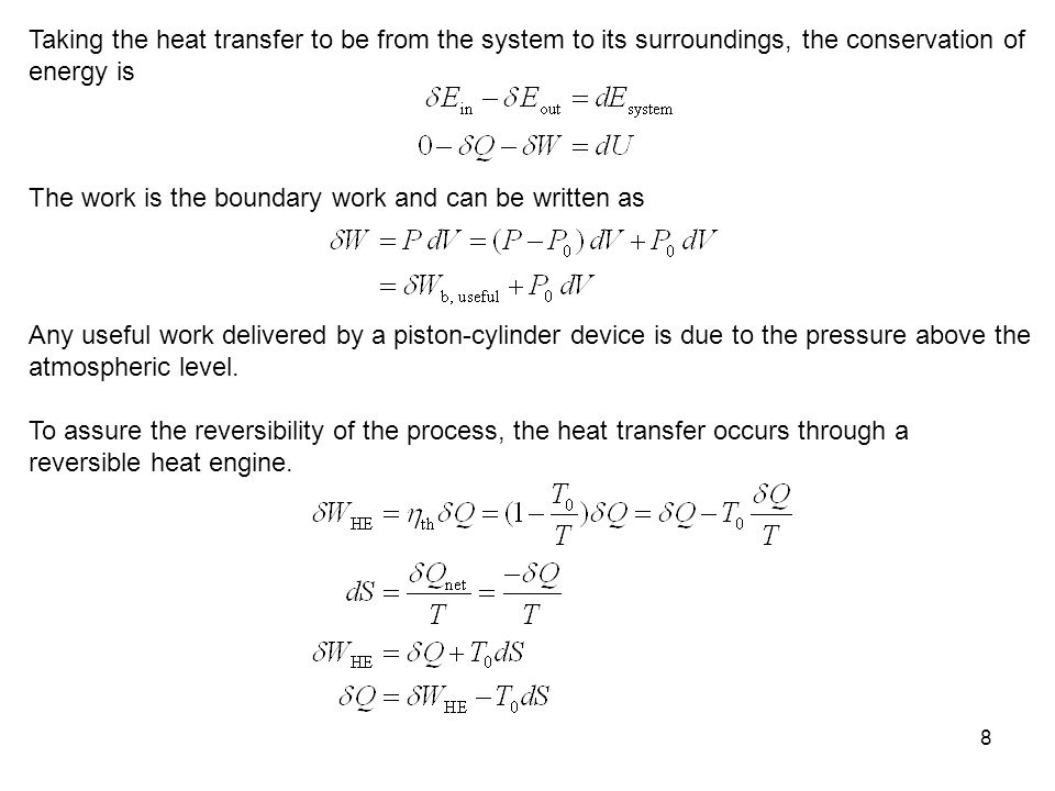 Taking the heat transfer to be from the system to its surroundings, the conservation of energy is