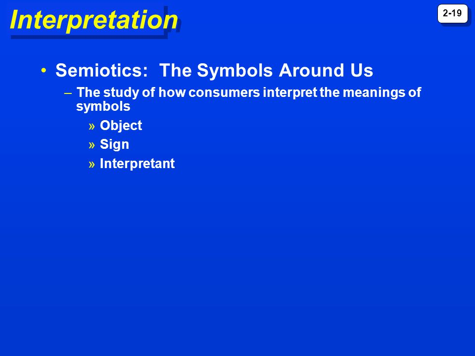 Interpretation Semiotics: The Symbols Around Us