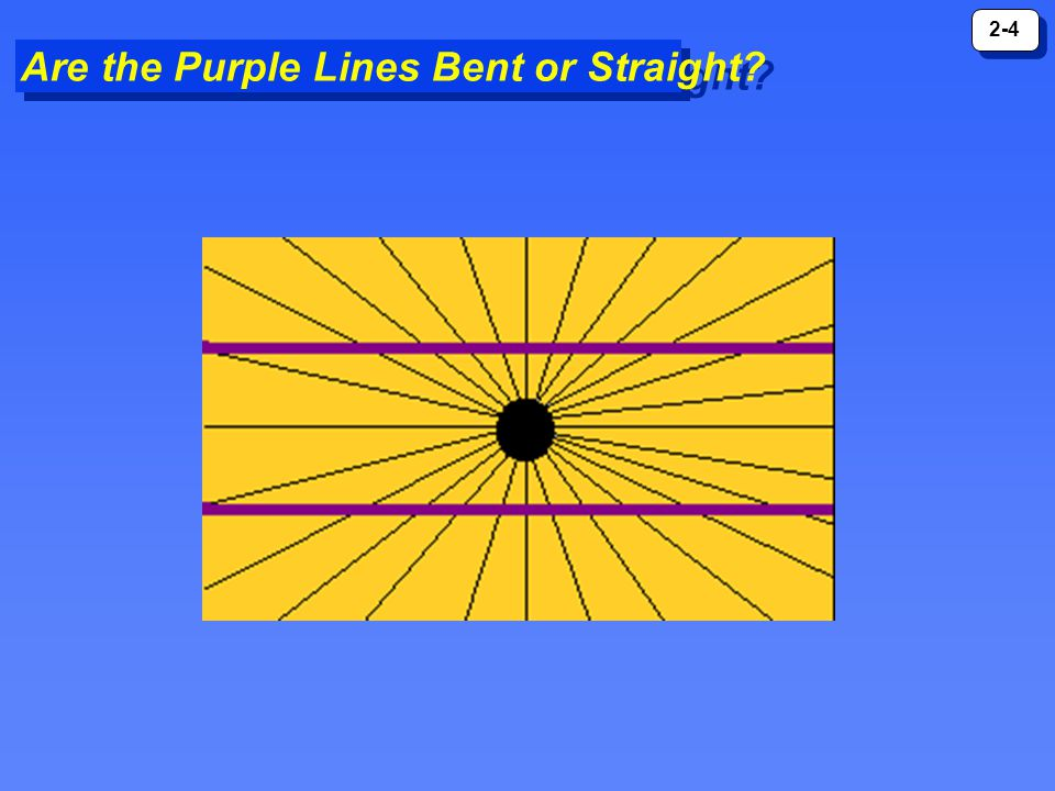 Are the Purple Lines Bent or Straight
