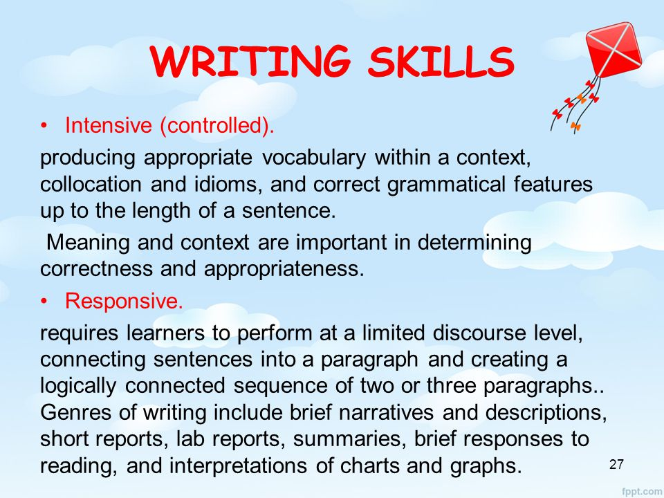WRITING SKILLS Intensive (controlled).