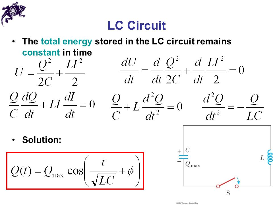 LC Circuit The total energy stored in the LC circuit remains constant in time Solution:
