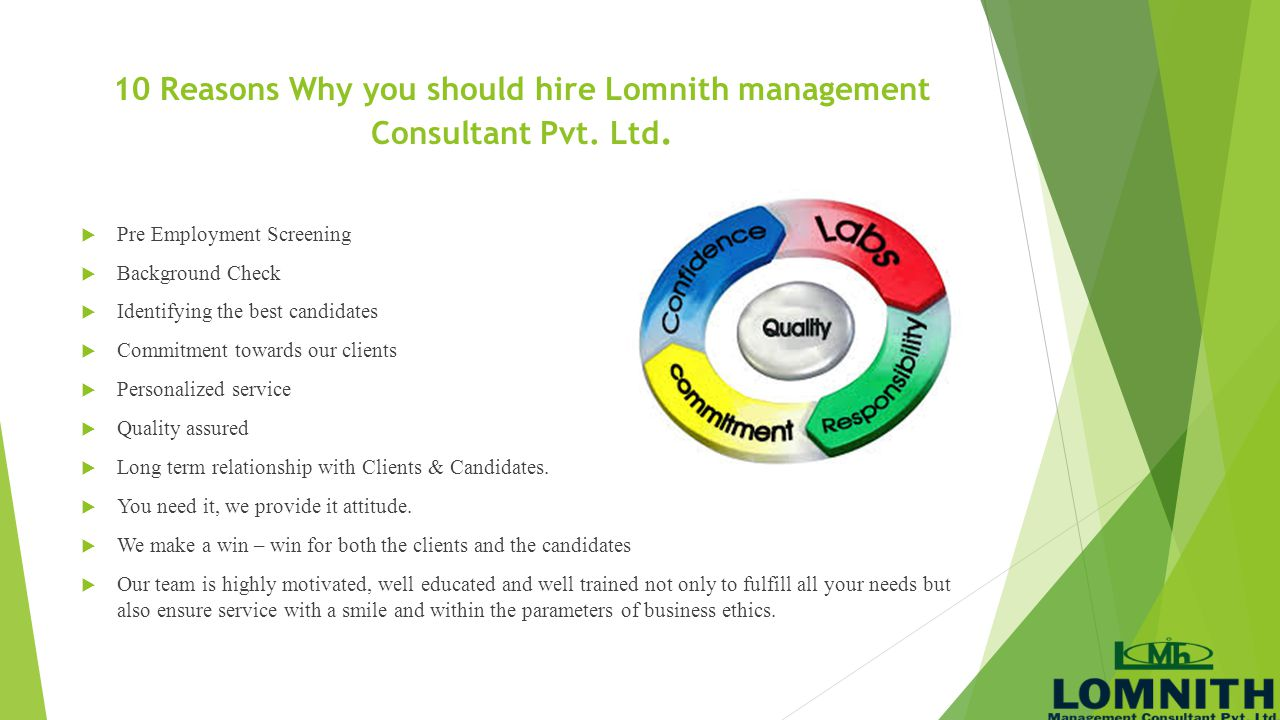 10 Reasons Why you should hire Lomnith management Consultant Pvt. Ltd.