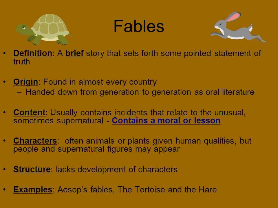 Fables Definition: A Brief Story That Sets Forth Some Pointed Statement Of  Truth. Origin