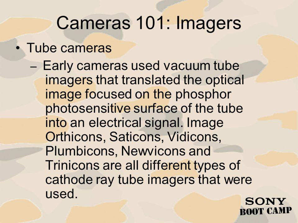 Cameras 101: Imagers Tube cameras