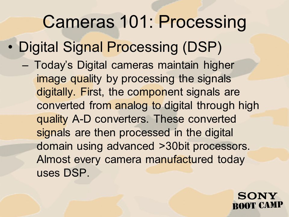 Cameras 101: Processing Digital Signal Processing (DSP)