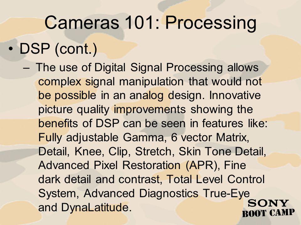Cameras 101: Processing DSP (cont.)