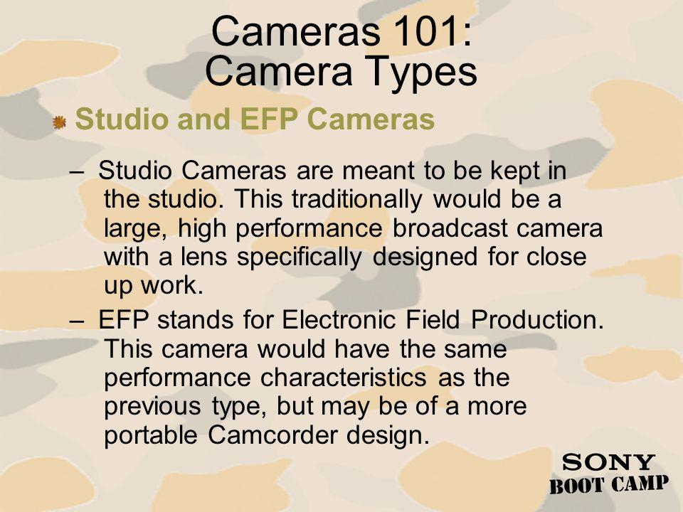 Cameras 101: Camera Types Studio and EFP Cameras