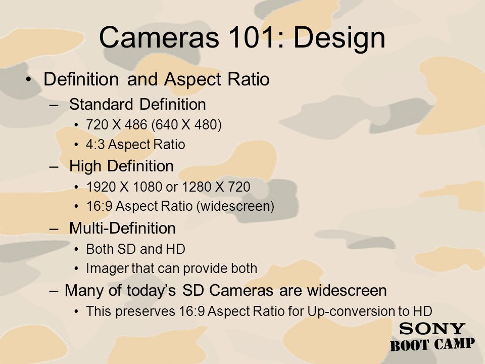 Cameras 101: Design Definition and Aspect Ratio Standard Definition