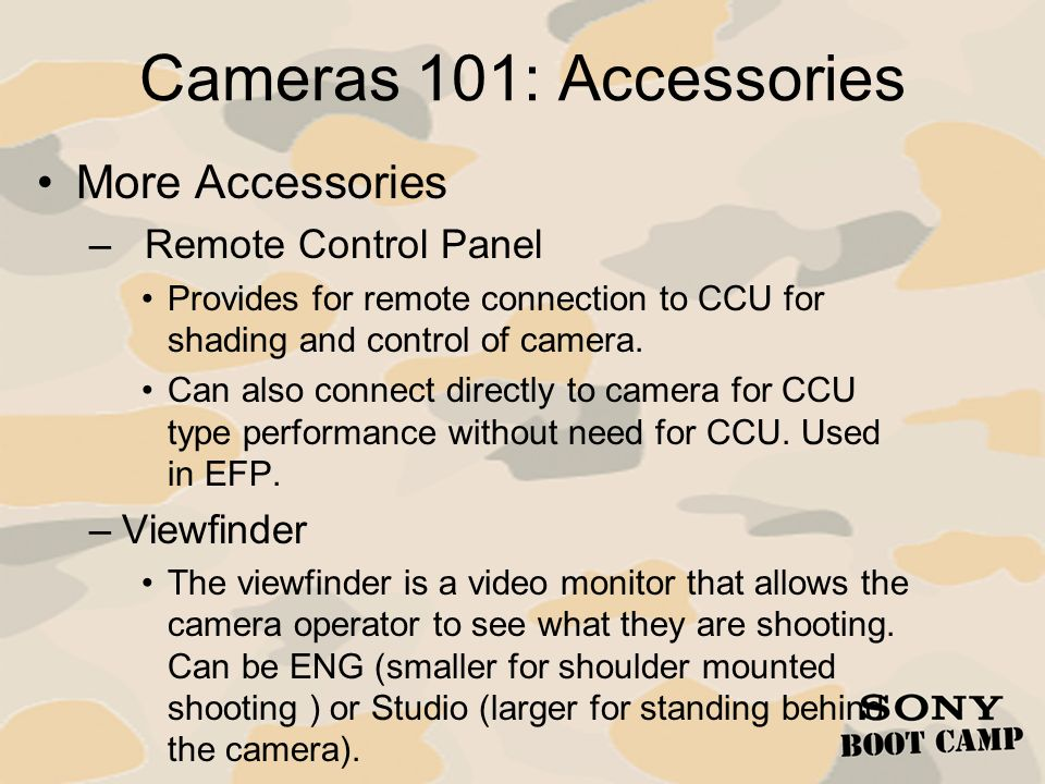 Cameras 101: Accessories More Accessories Remote Control Panel