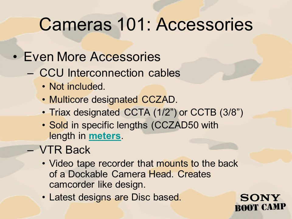 Cameras 101: Accessories Even More Accessories