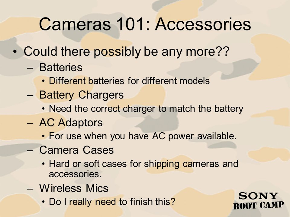 Cameras 101: Accessories Could there possibly be any more Batteries