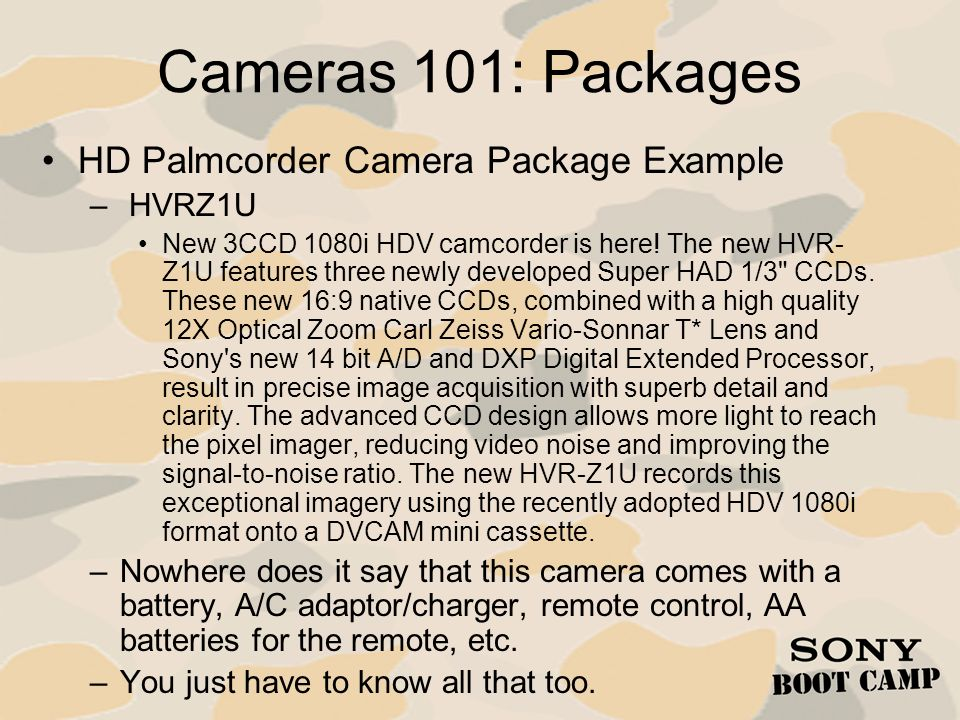 Cameras 101: Packages HD Palmcorder Camera Package Example HVRZ1U