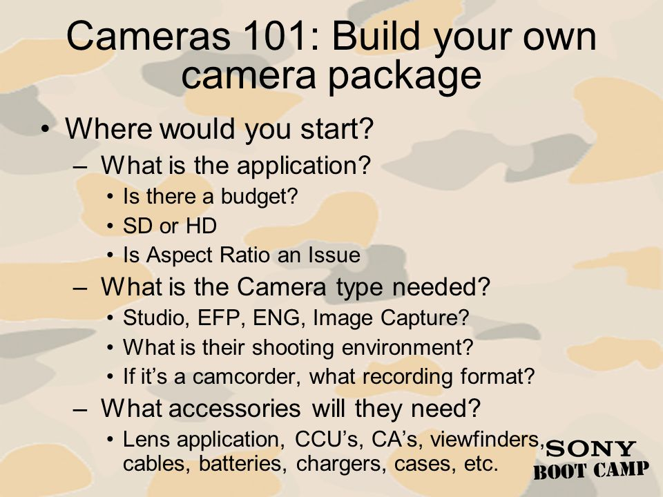 Cameras 101: Build your own camera package