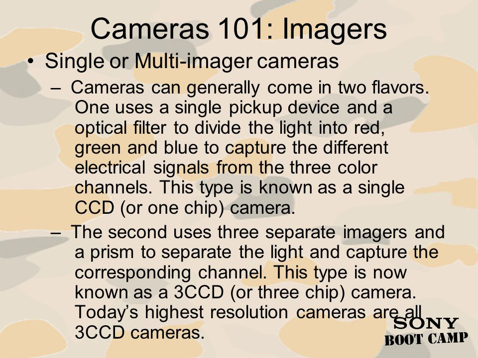 Cameras 101: Imagers Single or Multi-imager cameras