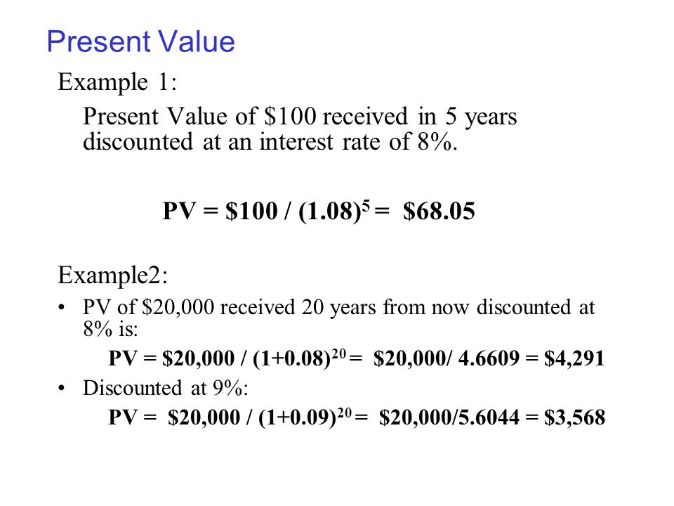 Present Value Example 1:
