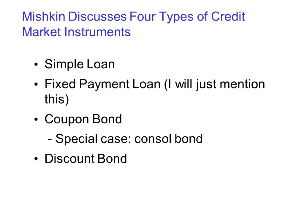 Mishkin Discusses Four Types of Credit Market Instruments