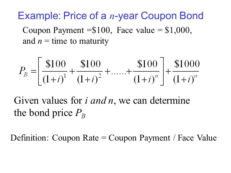 Example: Price of a n-year Coupon Bond