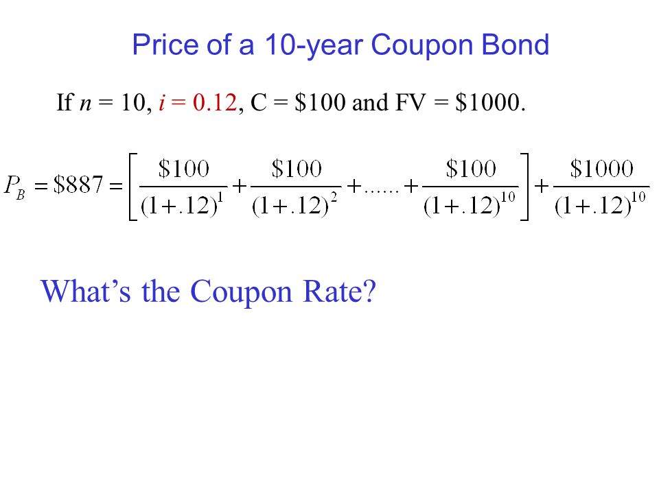 Price of a 10-year Coupon Bond