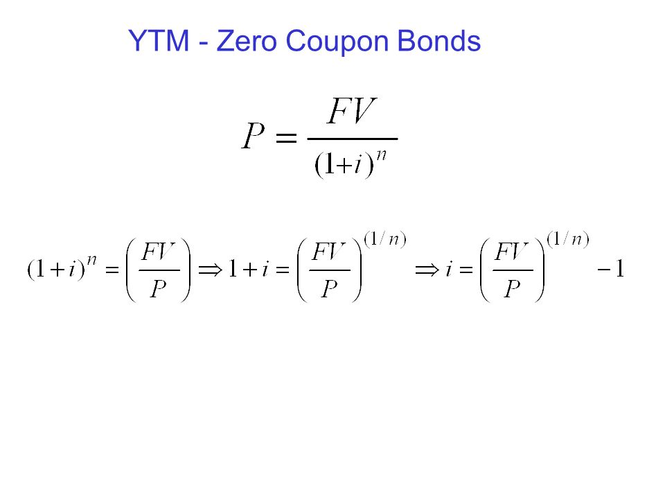YTM - Zero Coupon Bonds