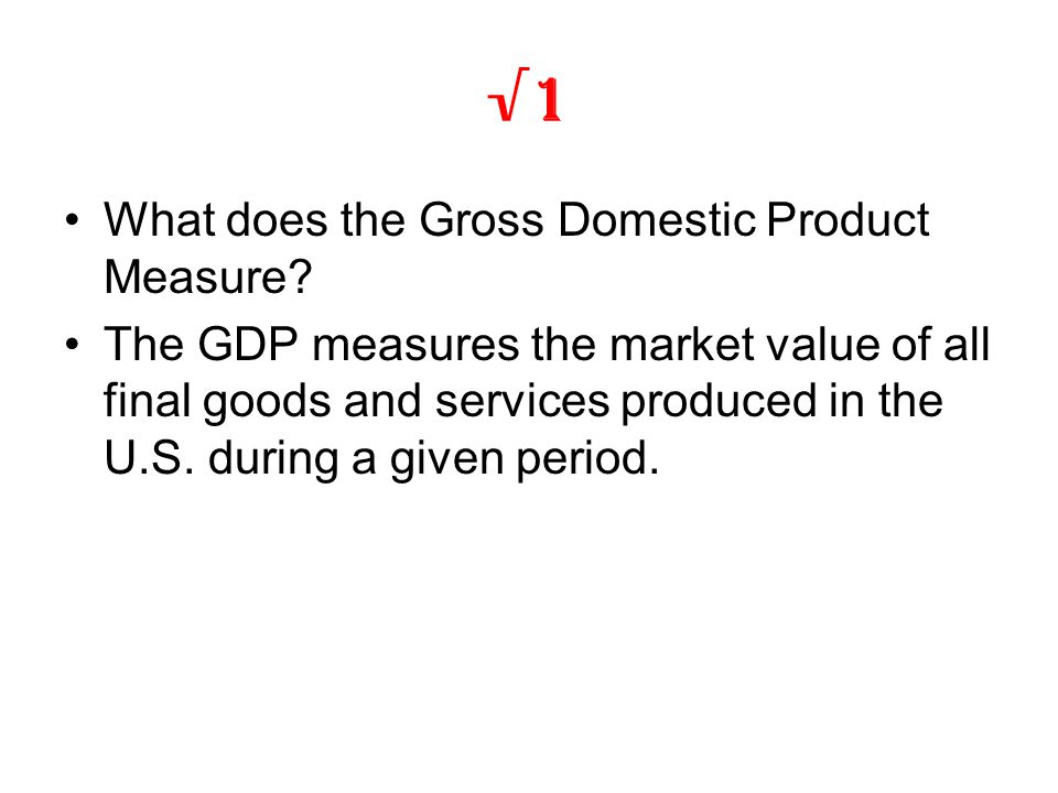 gdp gross domestic product week one macroeconomics Macroeconomics: understanding gross domestic product 738 words | 3 pages part one there are a lot of things that play a factor in the economy.