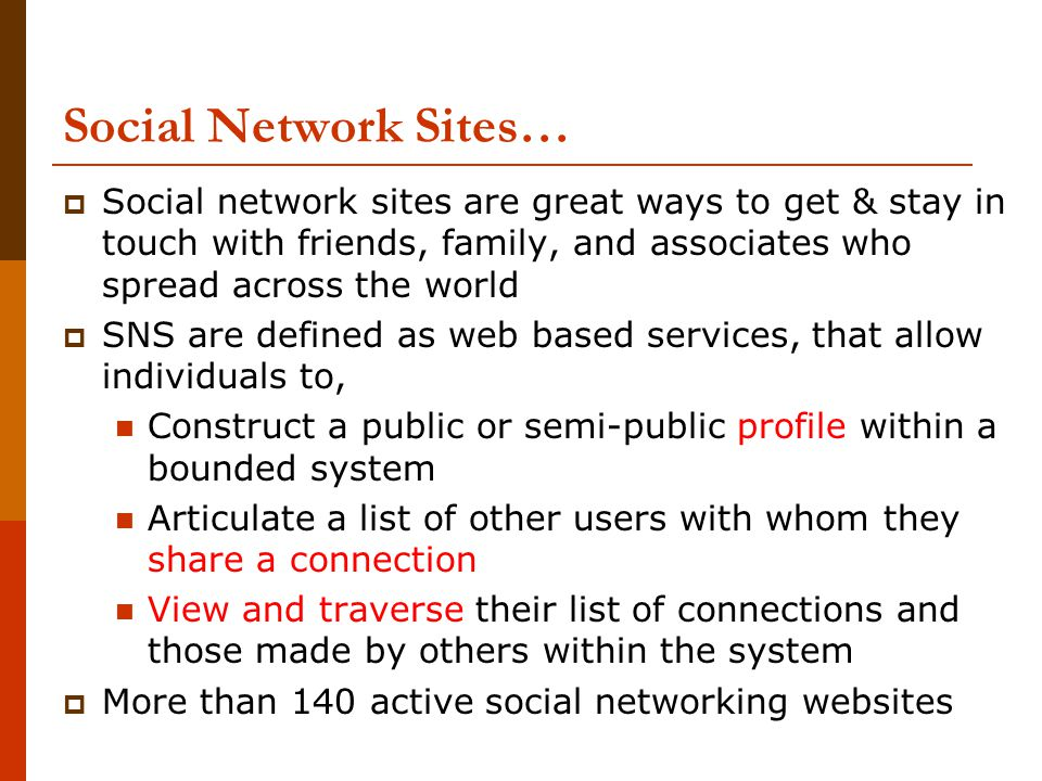 friend networking sites and their relationship to