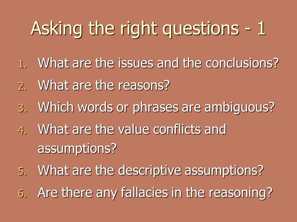 Asking the right questions - 1
