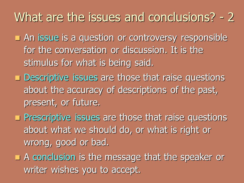 What are the issues and conclusions - 2