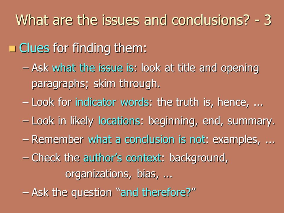 What are the issues and conclusions - 3
