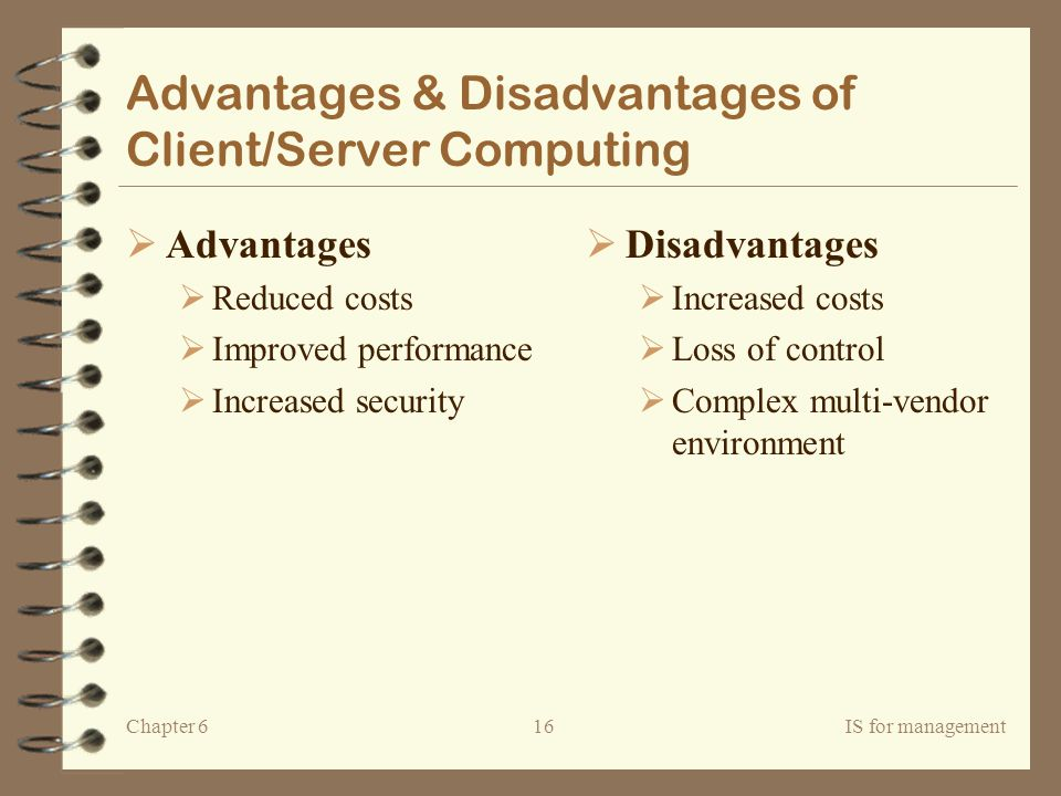 Advantages & Disadvantages of Client/Server Computing