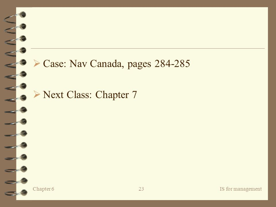Case: Nav Canada, pages Next Class: Chapter 7