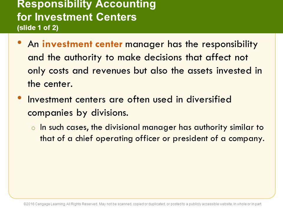 Responsibility Accounting for Investment Centers (slide 1 of 2)