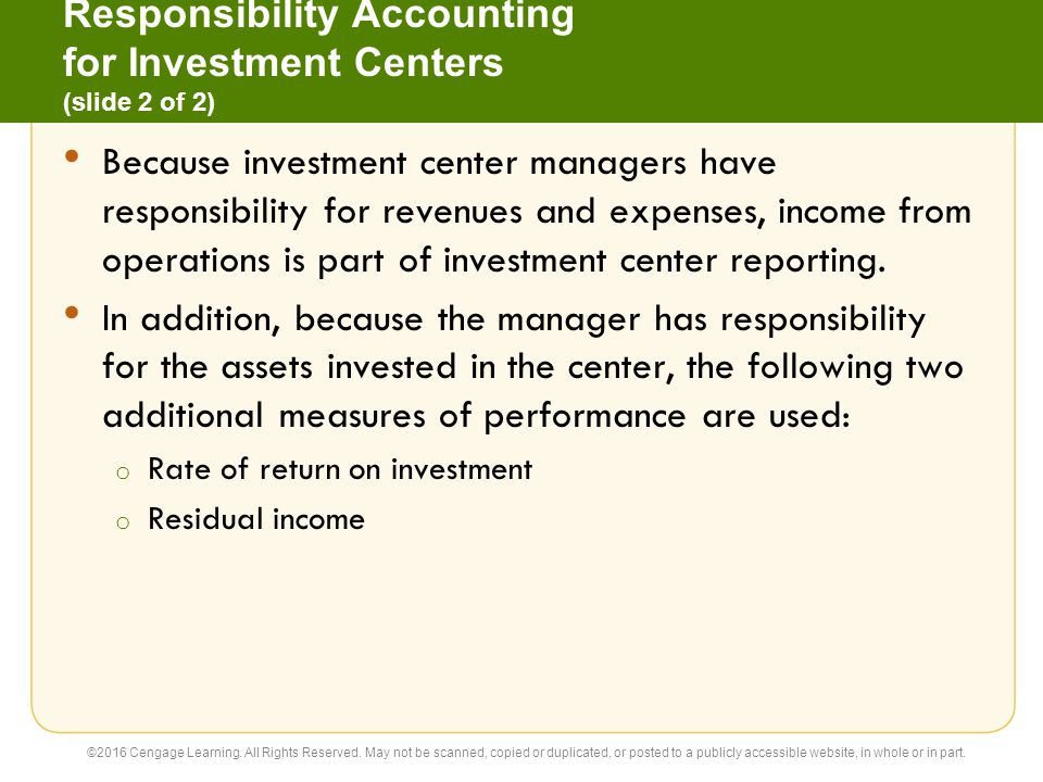 Responsibility Accounting for Investment Centers (slide 2 of 2)