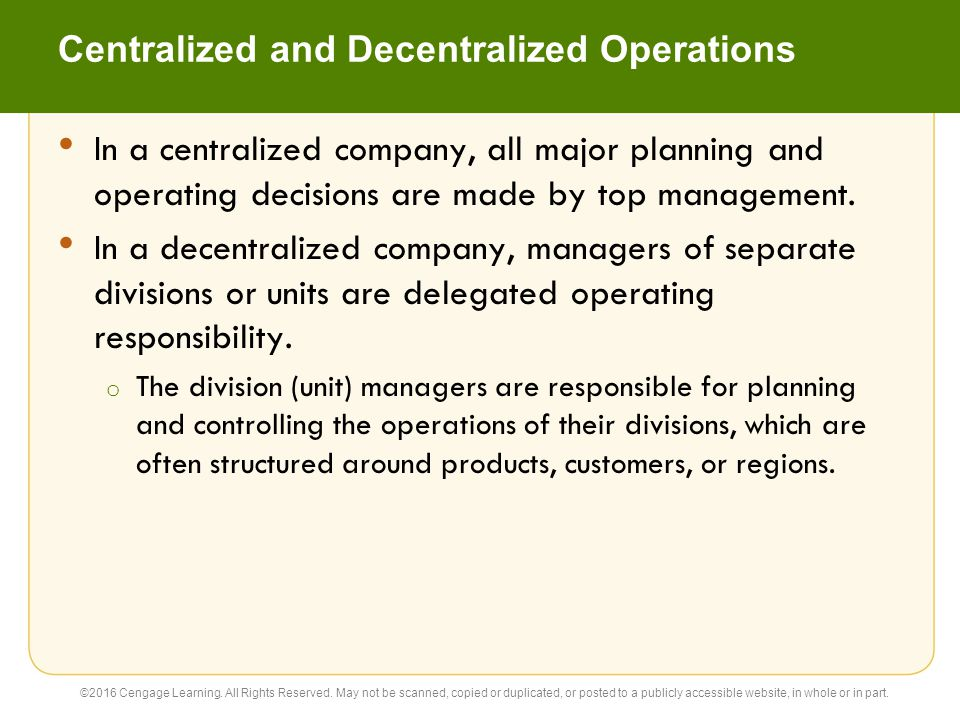 Centralized and Decentralized Operations
