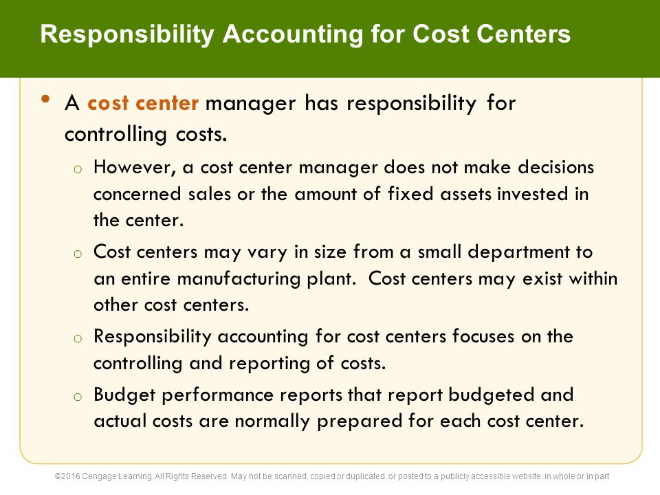 Responsibility Accounting for Cost Centers