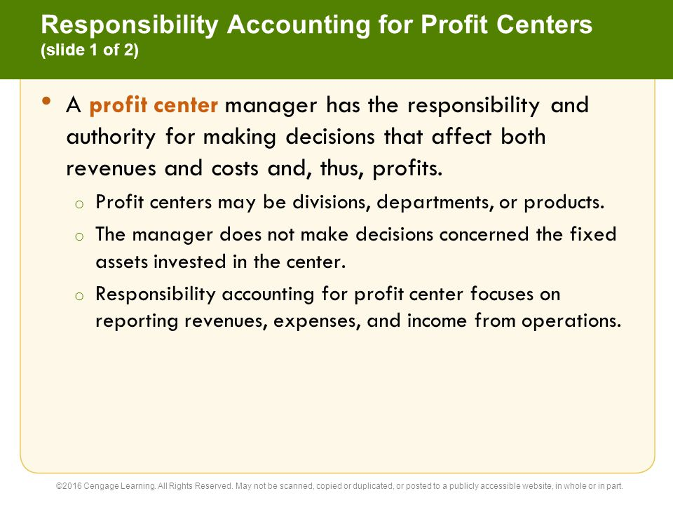 Responsibility Accounting for Profit Centers (slide 1 of 2)