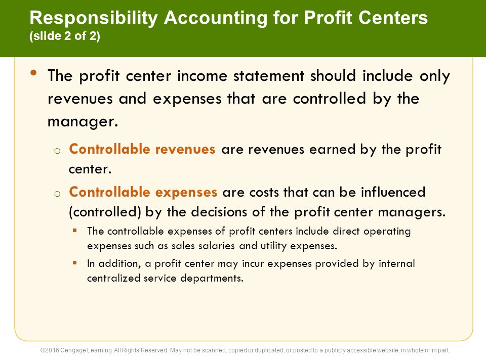 Responsibility Accounting for Profit Centers (slide 2 of 2)