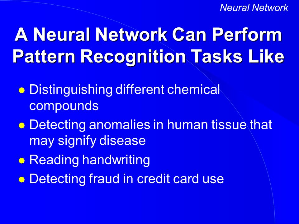 A Neural Network Can Perform Pattern Recognition Tasks Like