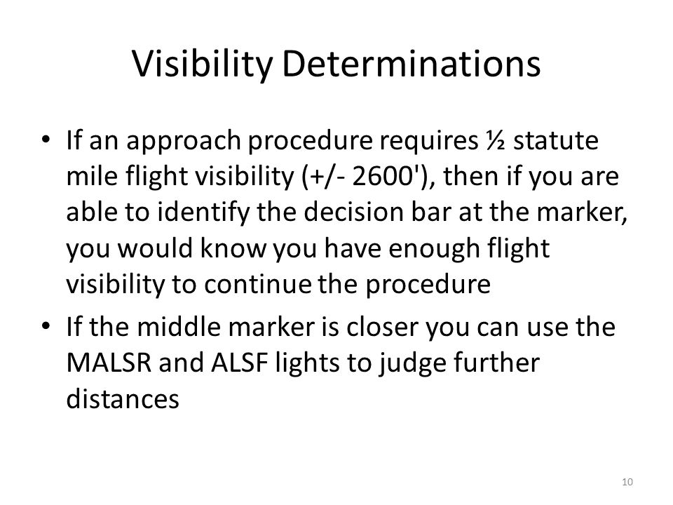 Visibility Determinations