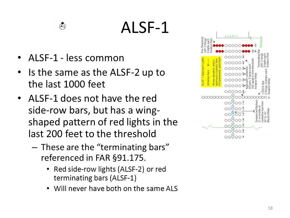 ALSF-1 ALSF-1 - less common