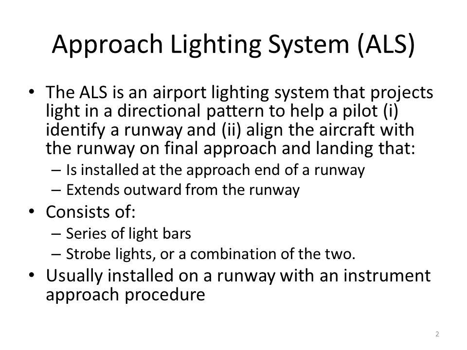Approach Lighting System (ALS)