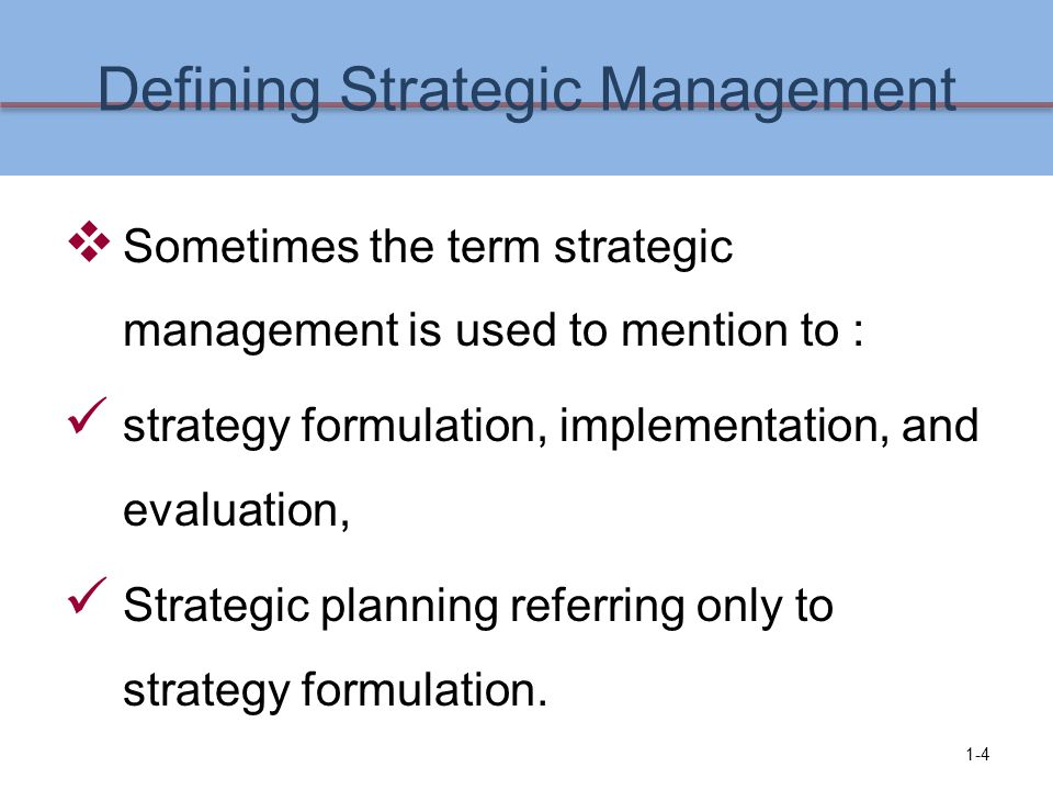 Defining Strategic Management