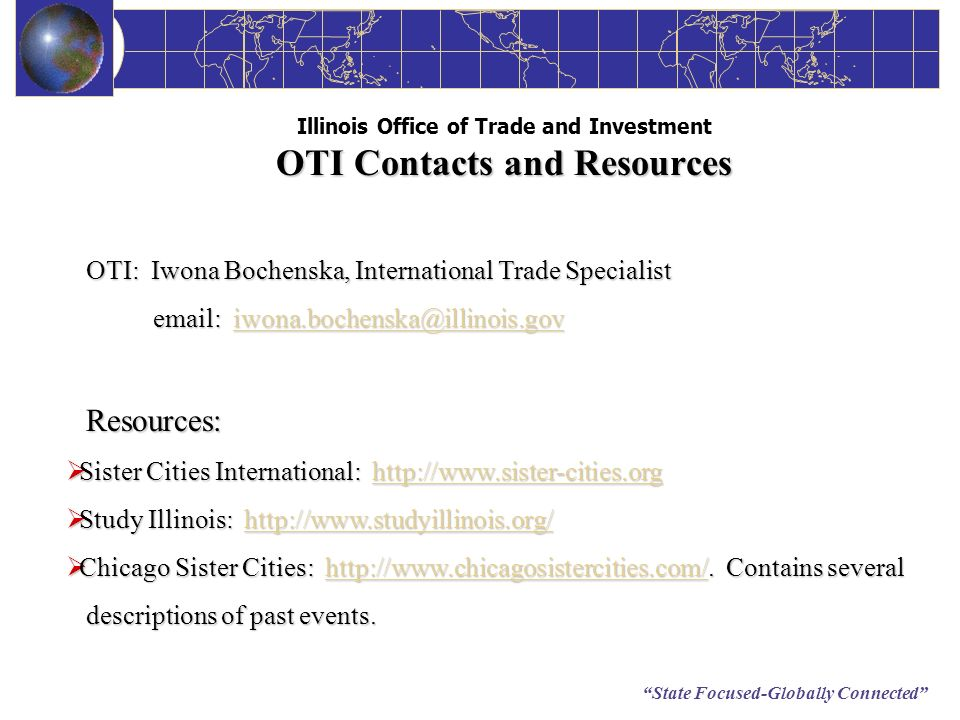Illinois Office of Trade and Investment OTI Contacts and Resources