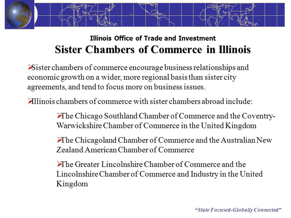 Illinois chambers of commerce with sister chambers abroad include: