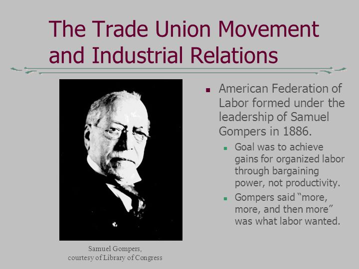 positive relationship with the labor movement