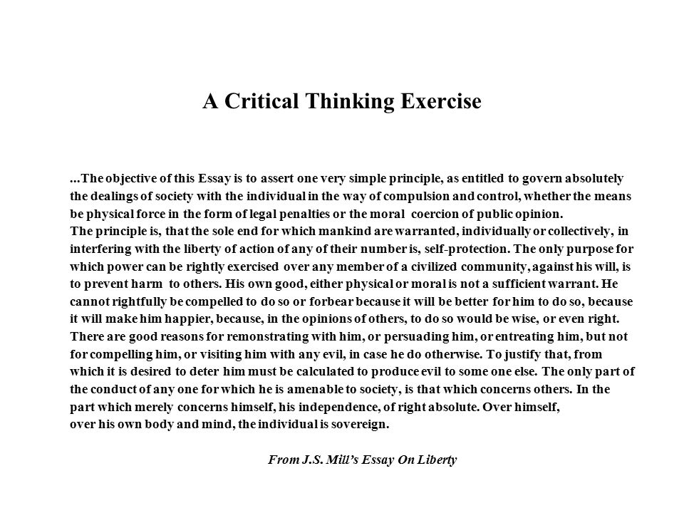 individual critical thinking and society exercise essay In the era of the internet and of information society, critical thinking represents a major qualification in terms of using my critical thinking skills, i would say they consisted of identifying and analyzing arguments, of considering external influences on arguing, of scientific analytic reasoning, and of logical reasoning.