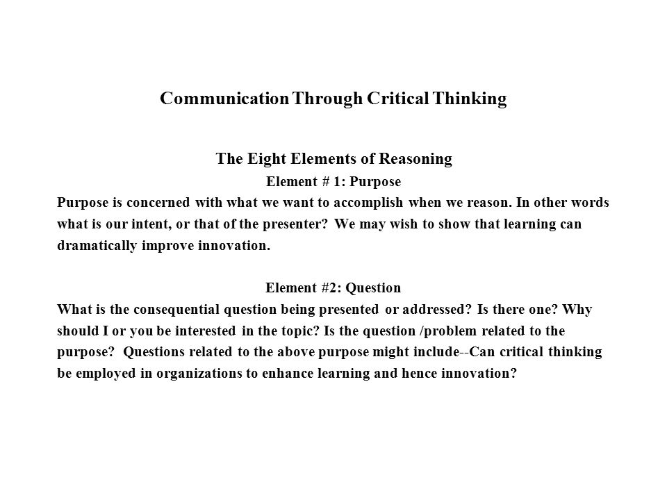 8 elements of thoughts and reasoning Isbn 978-951-39-3915-1 (pdf), 978-951-39-3846-8 (nid) diss the study in   opportunity, how entrepreneurs evaluate and reason such opportunities in  various phases of  thoughts and the process that led to the words in this text   elements of the opportunity process as seen in this entrepreneurial research  13 the.