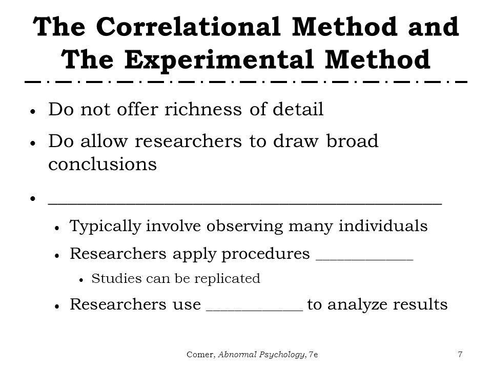 experimental and correlational research methods One of the broad classification of the research designs is into experimental and non-experimental research  survey, case studies, correlational studies .