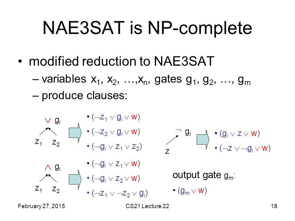 NAE3SAT is NP-complete modified reduction to NAE3SAT