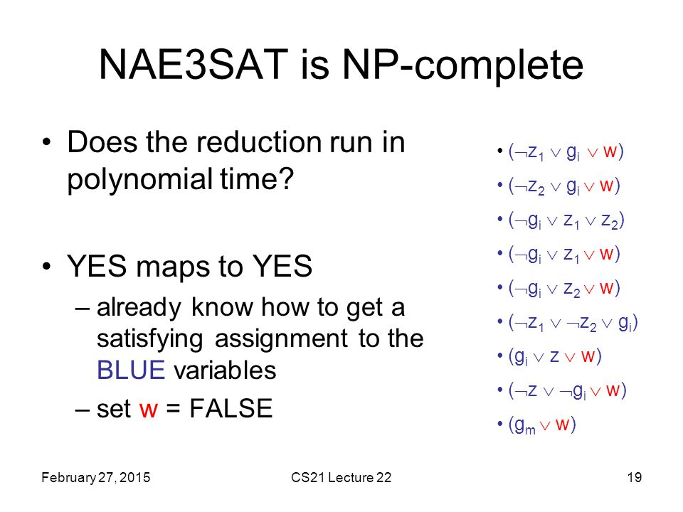NAE3SAT is NP-complete Does the reduction run in polynomial time